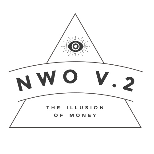 The Illusion of Money   NWO Truth